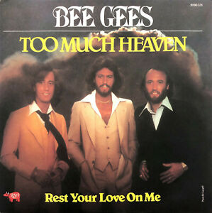 Bee-Gees-7-034-Too-Much-Heaven-Rest-Your-Love-On-Me-France-EX-EX