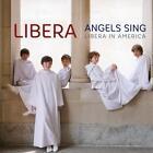 Angels Sing (Libera In America) von Libera (2015)