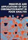 Principles and Applications of Gas Chromatography in Food Analysis by Michael H. Gordon (Paperback, 2011)