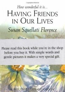 Like-New-Having-Friends-in-Our-Lives-Journeys-S-Florence-Susan-Squellati
