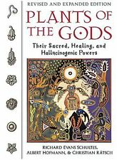 Plants of the Gods : Their Sacred, Healing, and Hallucinogenic Powers by Christian Rätsch, Albert Hofmann and Richard Evans Schultes (2001, Paperback, Revised)