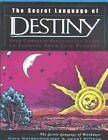 The Secret Language of Destiny by Gary Goldschneider, Joost Ellfers (Hardback, 2003)