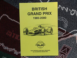 BRITISH-GRAND-PRIX-1985-2000-PB-UNIQUE-MOTOR-BOOK-RACE-REPORTS-amp-PREVIEWS