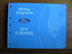 2014 Ford E-Series 150 250 350 Econoline Electrical Wiring ...