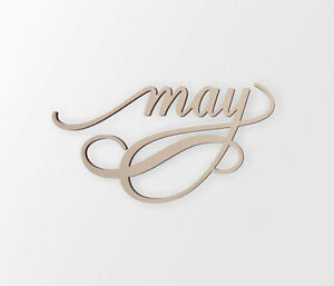 """Wall Decor, """"May"""" Word - Cutout, Home Decor, Unfinished"""