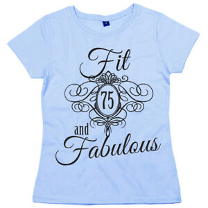 Image Is Loading 75th Birthday T Shirt 034 Fit 75 Amp