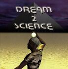 Dream 2 Science by Dream 2 Science (CD, 2012, Jam On Productions)