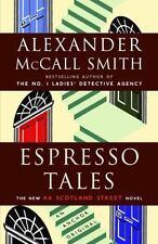 44 Scotland Street: Espresso Tales 2 by Alexander McCall Smith (2006, Paperback)
