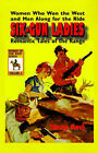 Six-gun Ladies: Women Who Won the West and Men Along for the Ride Romantic Tales of the Range by Talmage Powell (Hardback, 2001)