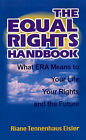 The Equal Rights Handbook: What ERA Means to Your Life, Your Rights, and the Future by Riane Tennenhaus Eisler (Paperback / softback, 1998)