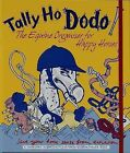 Tally Ho Dodo: The Equine Organiser for Happy Horses by Naomi McBride, Rebecca Jay (Loose-leaf, 2009)