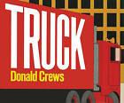Truck by Donald Crews (Hardback, 1980)