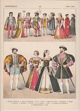 Frankreich Mode um 1500 - 1550 Trachten Jäger Richter LITHOGRAPHIE von 1882