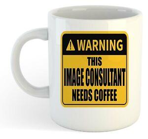Warning-Esta-Imagen-Consultora-Necesita-Cafe-Blanco-Taza-Regalo-Trabajo-Regalo
