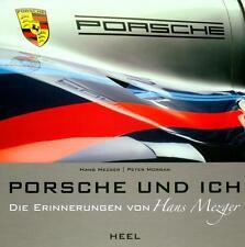 Porsche und ich - Hans Mezger Auto-Biografie (911 917 908 936 Le Mans) Buch book