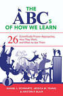 The Abcs of How We Learn: 26 Scientifically Proven Approaches, How They Work, and When to Use Them by Jessica M. Tsang, Kristen P. Blair, Daniel L. Schwartz (Paperback, 2016)