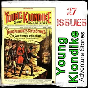 YOUNG-KLONDIKE-ACTION-amp-ADVENTURE-STORIES-OF-A-GOLD-SEEKER