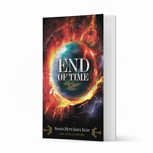 End of Time by Shaykh Mufti Saiful Islam