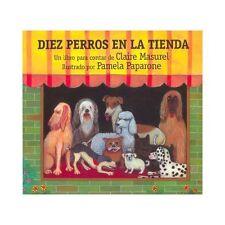 Diez Perros en la Tienda (Spanish Edition)-ExLibrary