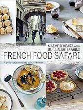 French Food Safari: A Delicious Journey Into Cul, Brahimi, Guillaume, O'Meara, M