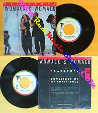 LP 45 7'' WOMACK & WOMACK Teardrops Conscious of my conscience no cd mc dvd