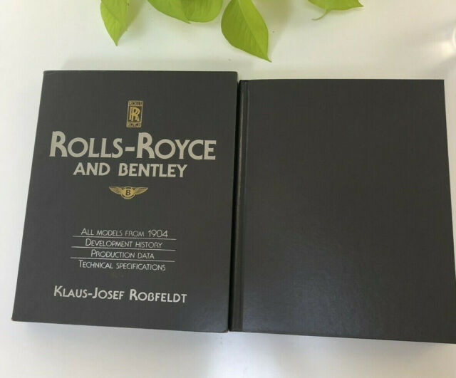 Rolls-Royce and Bentley: A History of the Cars, 1904 on by Klaus-Josef Robfeldt