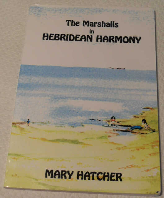 The Marshalls in Hebridean Harmony by Mary Hatcher, Signed
