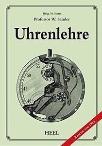 Uhrenlehre Lehrbuch Uhrmacherhandw<wbr/>erk Uhrmacher Buch Uhren Werkstatt Technik