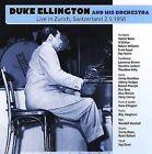 Live in Zurich Switzerland: 2.5.1950 by Duke Ellington (CD, Nov-2007, TCB Records)
