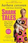 Shark Tales: How I Turned $1,000 Into a Billion Dollar Business by Barbara Corcoran (CD-Audio, 2001)