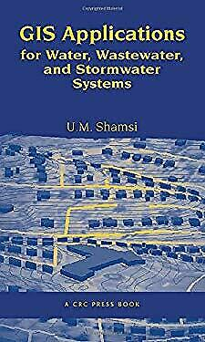 GIS Applications for Water, Wastewater, and Stormwater Systems-ExLibrary