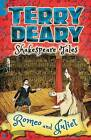 Shakespeare Tales: Romeo and Juliet by Terry Deary (Paperback, 2016)