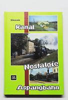 Kanal - Nostalgie - Aspangbahn - Josef Otto Slezak, Slezak, Wien 1990