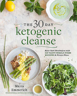 1 of 1 - The 30-Day Ketogenic Cleanse: Nutritious Low-Carb, High-Fat Paleo Meals to Heal