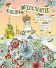 Color Me Enchanted: A Coloring Book of Fairy Tales from Around the World by Masha D'Yans, Gala Lazuli (Paperback / softback, 2017)