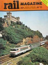 """Rail magazine N°72 - 1981 - La BB 10004 - Pacific PLM - Les """"Cages à Poules """""""