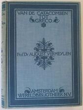 VAN DE CATACOMBEN TOT GRECO - HC BOOK IN DUTCH - PROF AUGUST VERMEYLEN