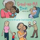 Grand-Ma-Ma Stories by Gigik (Paperback / softback, 2014)