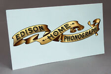 BIG EDISON HOME BANNER WATER SLIDE DECAL FOR PHONOGRAPH RESTORATION