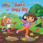 Dora's Chilly Day by Ellen Rosebrough (Paperback / softback, 2013)