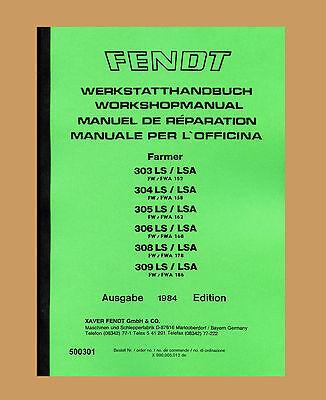 Fendt Farmer 309 Ls 309 Lsa Fw/fwa 186 Werkstatthandbuch Schlepper