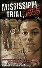 Mississippi Trial, 1955 by Chris Crowe (Paperback, 2004)