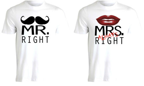 Mr Right and Mrs Always Right Quirky Quote Fun Couples Tshirt Tee Top Top AE81