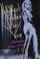 Hollywood Mother of the Year: Sheila MacRae's Own Story