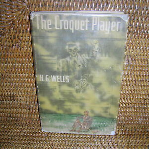 The-Croquet-Player-By-H-G-Wells-1937-First-American-Edition