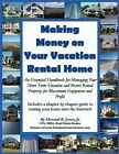 Making Money on Your Vacation Rental Home by Howard Jones (Paperback / softback, 2010)