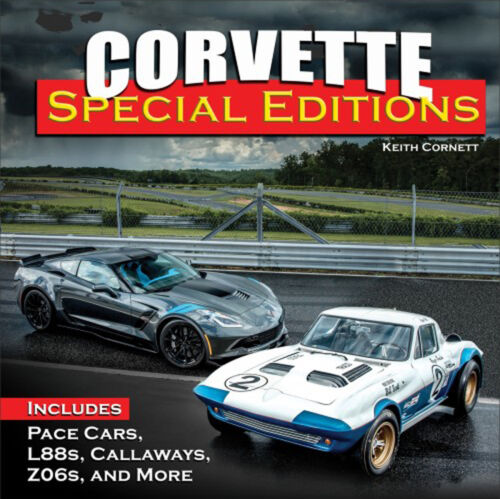 Corvette Special Editions: Pace Cars, L88s, Callaways, Z06s & More - Book CT622