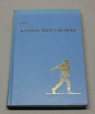 1970 HC The Kansas Seed Grower A History of Seed Certification 1902-1970