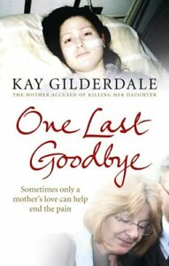 Good-One-Last-Goodbye-Sometimes-only-a-mother-039-s-love-can-help-end-the-pain-P