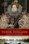 A Journey Through Tudor England: Hampton Court Palace and the Tower of London to Stratford-Upon-Avon and Thornbury Castle by Suzannah Lipscomb (Paperback, 2014)